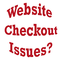 Problems w/ Checkout? Click Here